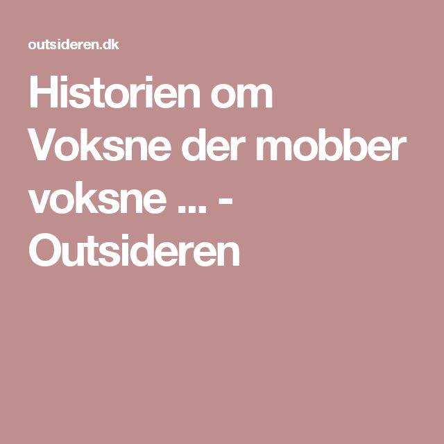 Historien om Voksne der mobber voksne ... - Outsideren