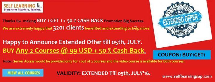 Extended OFFER : BUY Any 2 SAP COURSES @ 99 USD + 50 % CASH BACK - Valid till 05th, JULY'16.. http://www.selflearningsap.com   SAP SD, CRM, QM, FIORI , BPC10 , HANA S4 simple finance,  MM ,  ABAP,  FICO,  APO, WM,  EWM , BO 4.1 , BI 7.3, PI 7.4,PP, HR/HSM , BASIS  HANA ,  ABAP Webdynpro & OOPs.