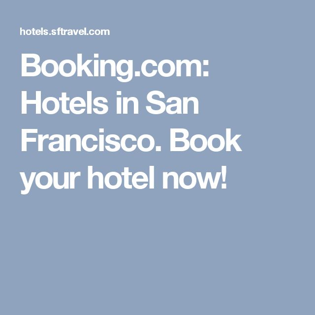 Booking.com: Hotels in San Francisco. Book your hotel now!