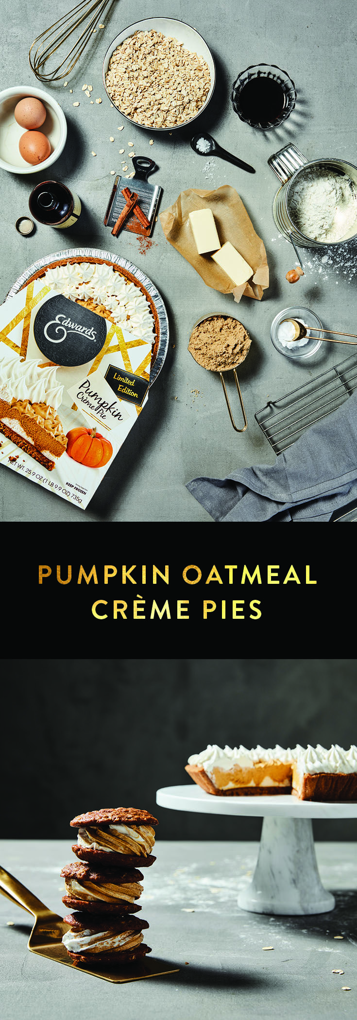 Pumpkin Oatmeal Crème Pies. Oh! My! Gourd! Seize the holidays with a tasty twist on these classic treats. Get the full recipe here: https://www.edwardsdesserts.com/recipes/recipe-pumpkin-oatmeal-creme-pies.html