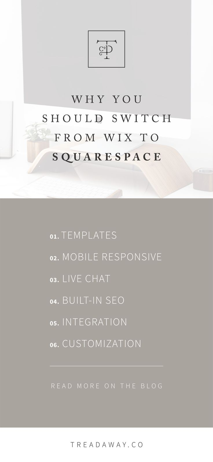 Why You Should Switch From Wix To Squarespace   Treadaway Co. Design   Thank goodness website builders have come so far. What used to require HTML or CSS knowledge can now be done with a few clicks and drag-and-drops. However, because this method of website building has become so popular, the number of host websites to choose from has increased ten-fold.