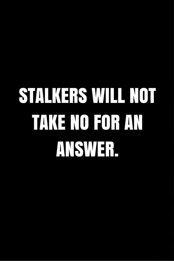 Image result for stalkers anonymous