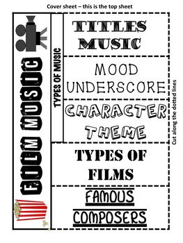 FILM MUSIC INTERACTIVE NOTEBOOK This interactive music notebook is a great tool for introducing students to film music. Students are introduced to the three types of film music: Titles music, mood underscore and character themes as well as different types of genres of film as well as a spot for famous composers. The interactive notebook comes already filled out and also with blank version incase you'd like students to make their own notes. Great for centers or as a whole class activity.
