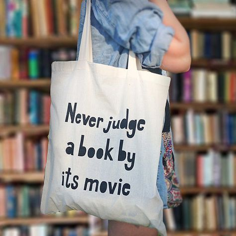 Book Bag / Tote / Shopper – Never Judge a Book by its Movie – Book Lover Gift – Hand Made – Screen Printed – Exclusive