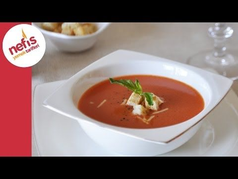 video Domates Çorbası Tarifi | Nefis Yemek Tarifleri