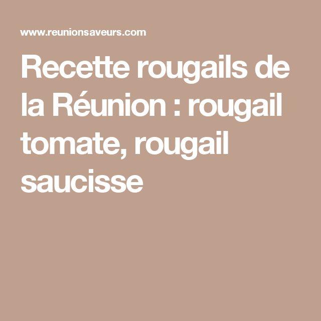 Recette rougails de la Réunion : rougail tomate, rougail saucisse