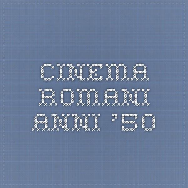 Cinema romani anni '50
