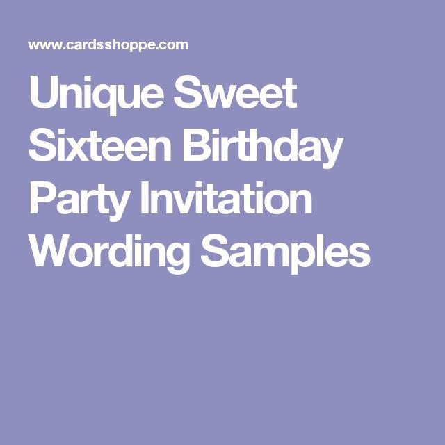 17 Sweet Sixteen Invitation Wording Ideas Sweet sixteen, Sweet 16 - fresh birthday party invitation message to friends