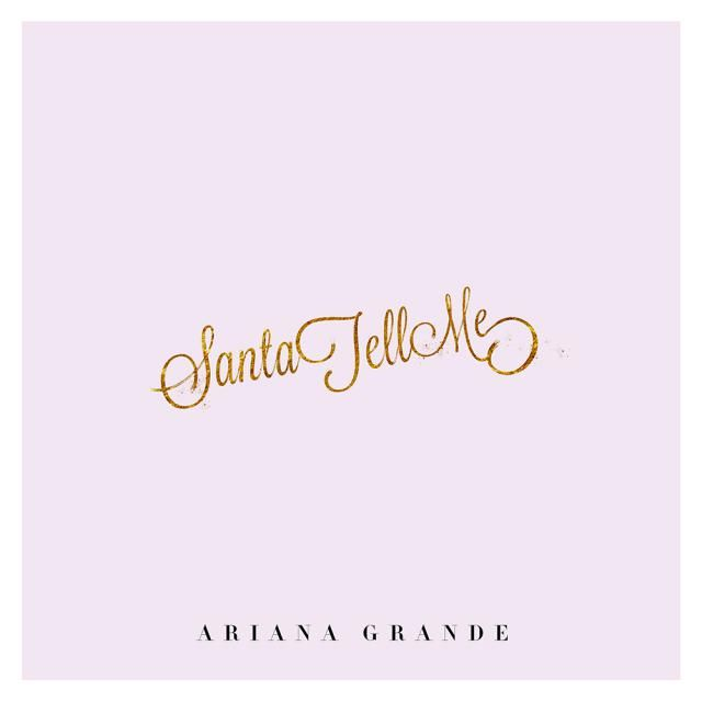 "10 Great New Christmas Songs To Download: Ariana Grande - ""Santa Tell Me"""