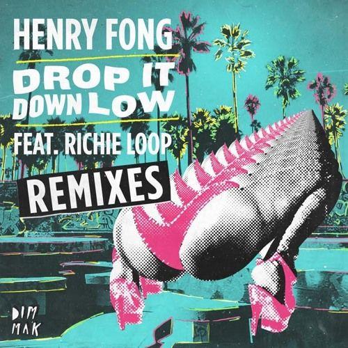 Henry Fong feat. Richie Loop - Drop it Down Low (BrainDeaD Remix) by BrainDeaD…