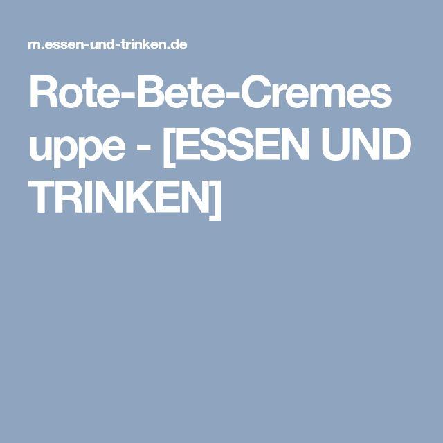 Rote-Bete-Cremesuppe - [ESSEN UND TRINKEN]