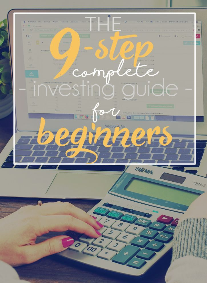 Ready to start investing? Just follow these nine simple steps to open your own account and start GROWING your money.