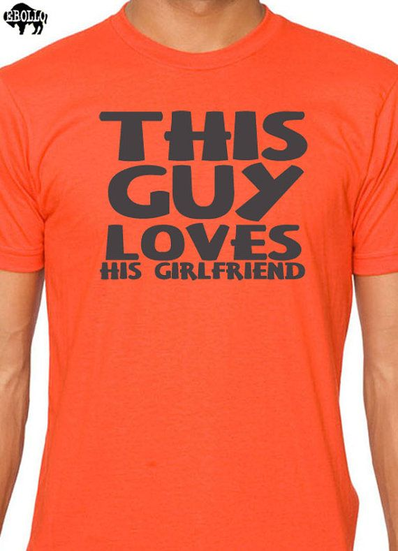 Boyfriend Gift This Guy Loves His Girlfriend MENS Tshirt by ebollo, $14.99