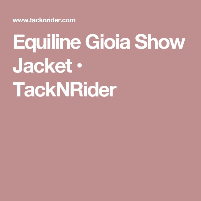 Equiline Gioia Show Jacket • TackNRider