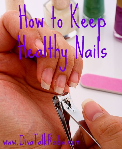 How to Keep Healthy Nails