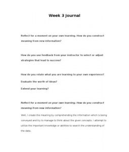 Week 3 Journal    Reflect for a moment on your own learning. How do you construct meaning from new information?    How do you use feedback from your instructor to select or adjust strategies that lead to success?… (More)