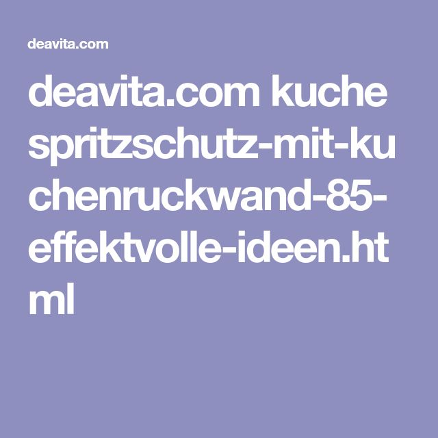 Best 25+ Küche spritzschutz ideas that you will like on Pinterest - motive für küchenrückwand