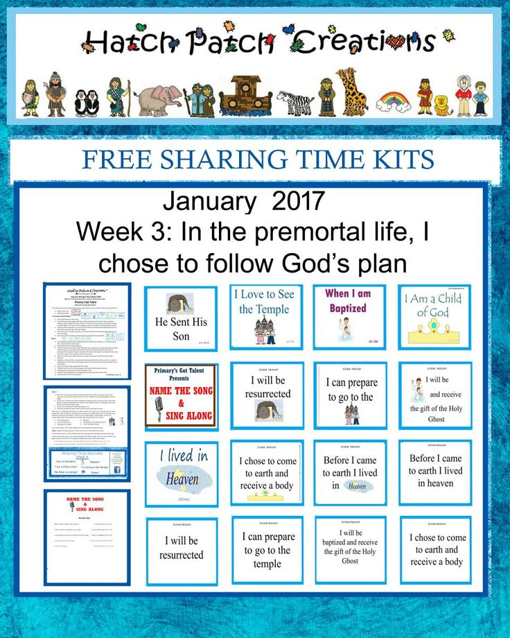 Free Sharing Time Kit: January 2017 Week 3:  In the premortal life, I can chose to follow God's plan.