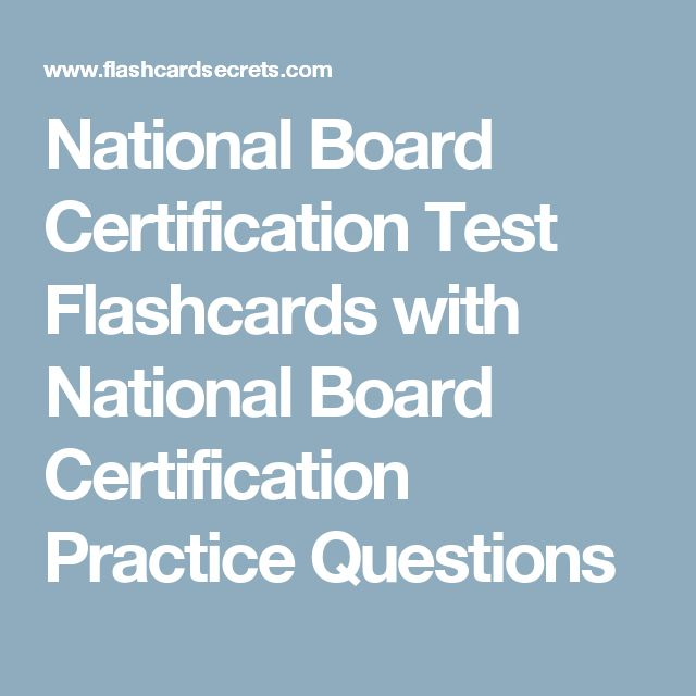 National Board Certification Test Flashcards with National Board Certification Practice Questions