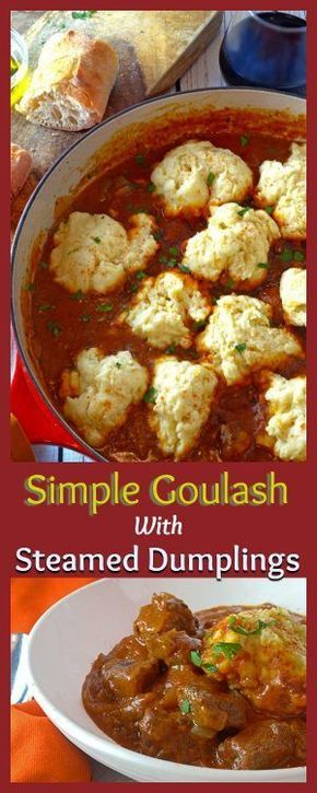 Simple Goulash Recipe with Steamed Dumplings. It's a one-pot wonder full of comfort, flavor and ease. Make this your new family favorite today!