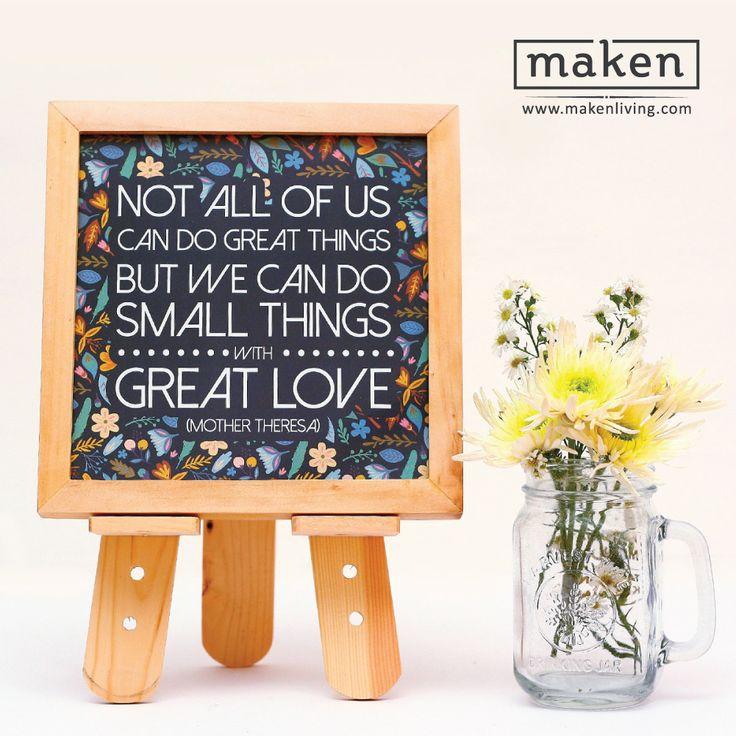 """Do Small Things with Great Love - AUG15-03 Tak usah ragu dalam melakukan hal yang kecil. Tapi sertai hal-hal kecil yang kamu lakukan dengan penuh cinta dan semangat yang besar. Jadikan setiap aktivitasmu memiliki """"vibe"""" dan """"feel"""" yang menyenangkan."""