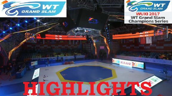 Highlights από τα τέσσερα World Τaekwondo Grand Slam Champions Series στο Wuxi,China 2017-2018(video)
