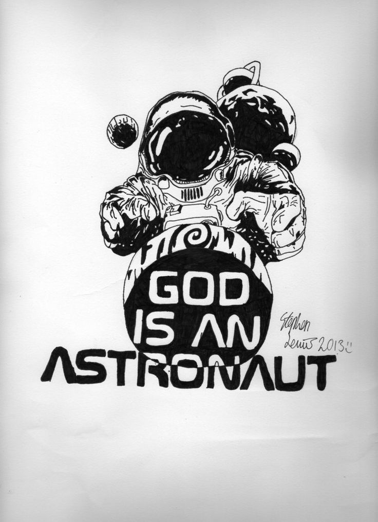 God is an Astronaut by Xx-Ariies-xX.deviantart.com on @DeviantArt