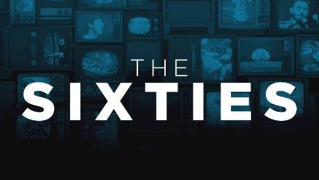 cnn the sixties | The Sixties - CNN.com