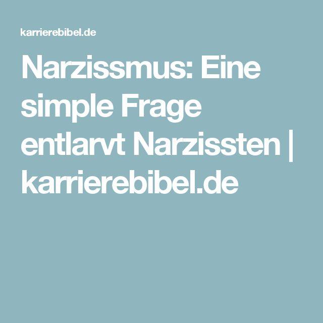 Narzissmus: Eine simple Frage entlarvt Narzissten   karrierebibel.de