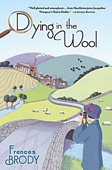 Dying in the Wool by Frances Brody ~ Kittling: Books