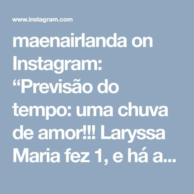 """maenairlanda on Instagram: """"Previsão do tempo: uma chuva de amor!!! Laryssa Maria fez 1, e há ano chove amor em nossa vidas🌧️❤️❤️❤️❤️❤️❤️❤️ . Decoração: @lorenalaviniasantos e…"""" • Instagram"""