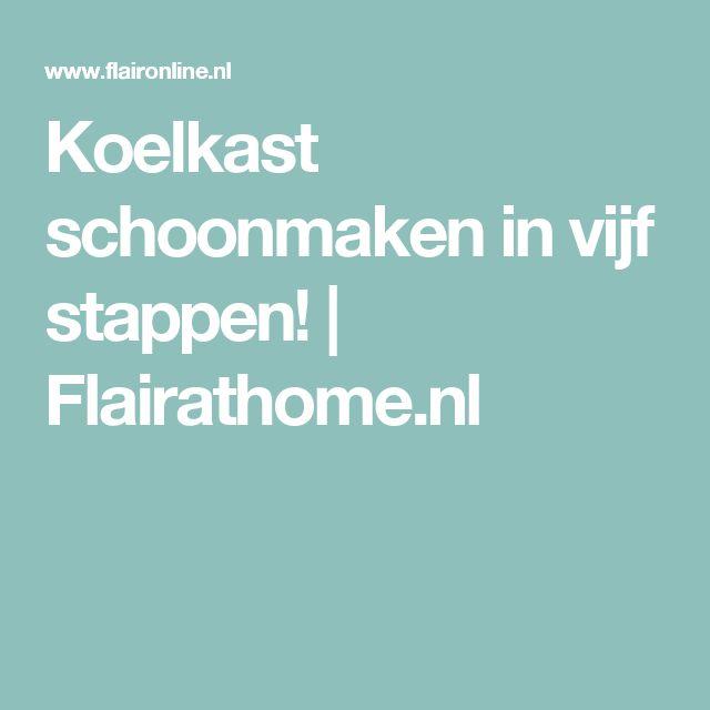 Koelkast schoonmaken in vijf stappen! | Flairathome.nl