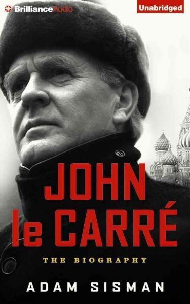 John Le Carr?: The Biography