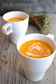 Wintery soup w/ Pumpkin, Carrots and Coconut Milk | Soupe Hivernale à la Citrouille, Carottes & lait de coco— PasDeLaTarte.Ca