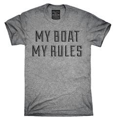 My Boat My Rules Funny Boating Shirt, Hoodies, Tanktops