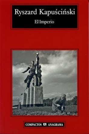 El imperio - Ryszard Kapuscinski