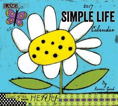 Simple Life 2017 Wall Calendar , 17991001879 | Lang