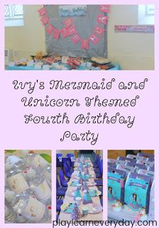 Ivy's Mermaid and Unicorn Fourth Birthday Party - Play and Learn Every Day