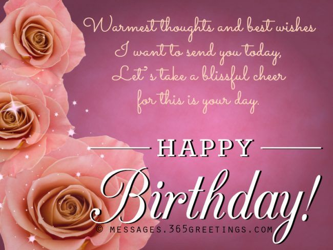 I wish the most memorable and happiest birthday for you among other celebration that you've experienced before. Have an awesome birthday celebration!