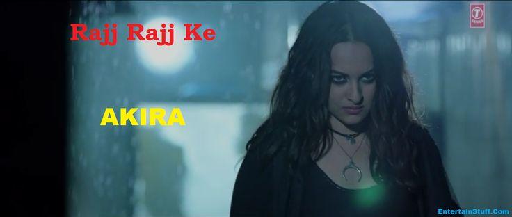 Akira New Song Rajj Rajj Ke Official HD Video with Lyrics