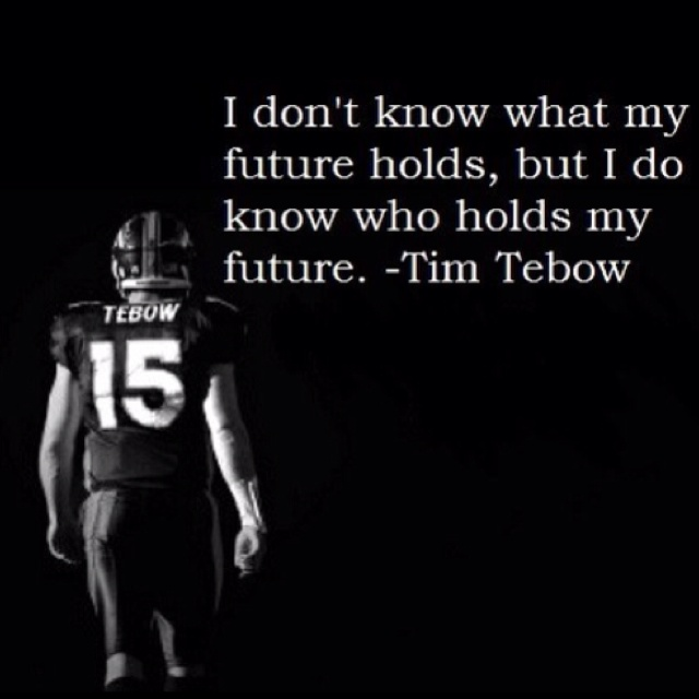 love himmmm: God, Future Hold, Quotes, Faith, Tim Tebow, Wisdom, Timtebow, Living, Role Models
