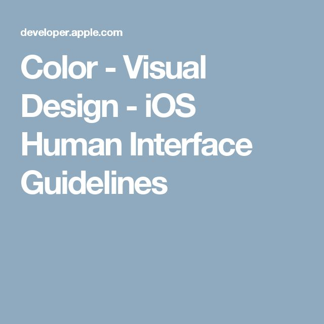 Color - Visual Design - iOS Human Interface Guidelines