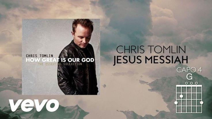 Chris Tomlin - Jesus Messiah (Lyrics And Chords)