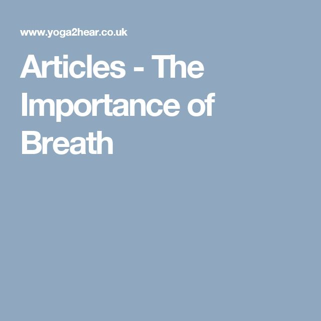Articles - The Importance of Breath