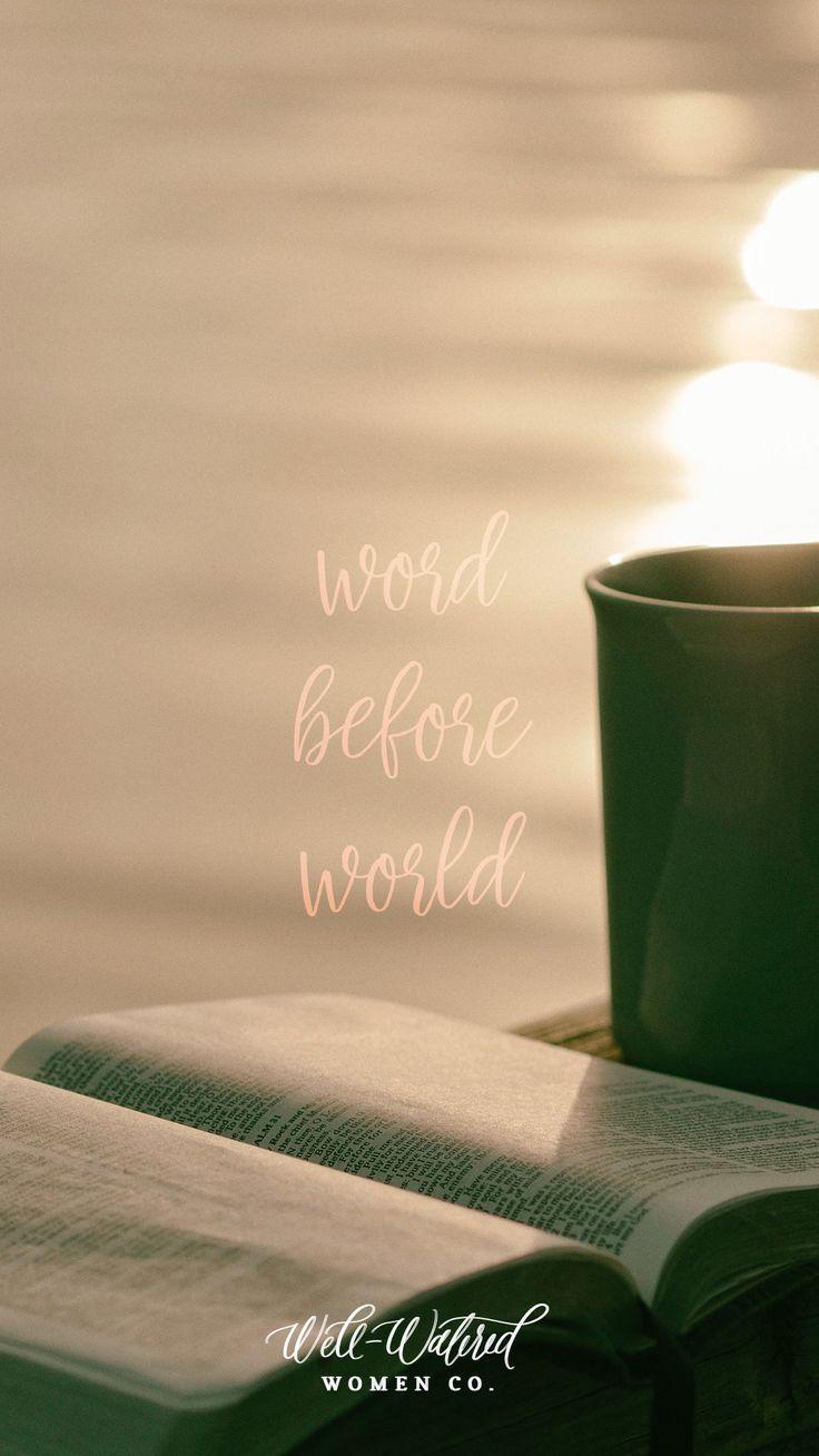 Word Before World Lockscreen by Well-Watered Women | BIBLE