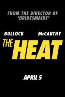 The Heat Movie Release Date : 5th Apr 2013, Genre : Action , Comedy , Crime, Director: Paul Feig, Producer: Dylan Clark