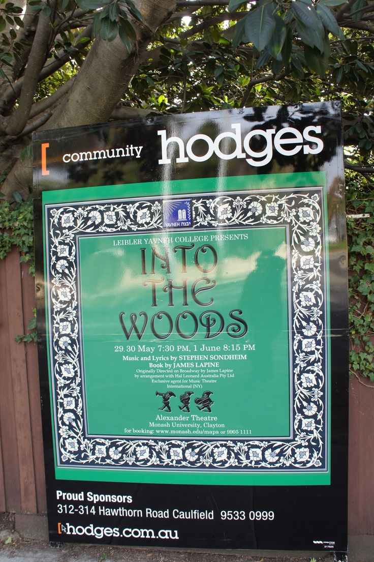 "Advertisement for Leibler Yavneh College's ""Into the Woods"" on Balaclava Road, Caulfield North. (Photo by Victor Perton)"