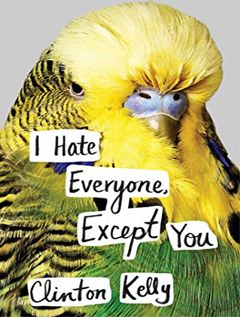 Tantor Media - I Hate Everyone, Except You