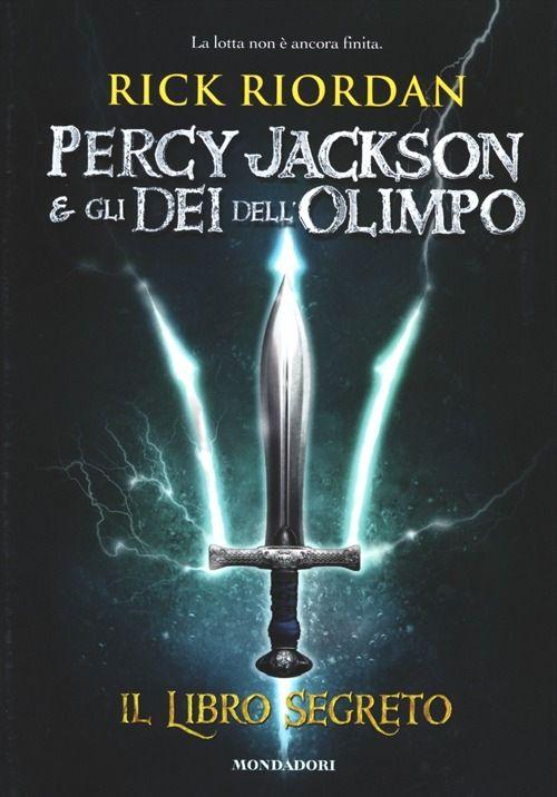 Percy Jackson e gli dei dell'Olimpo: il libro segreto - R. Riordan