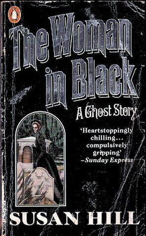 woman in black susan hill The woman in black was first published in 1983 and has gone on to have a  remarkable life over the following decades, in various paperback incarnations, as  a.